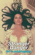 Stranger Danger// J.G by omahagang