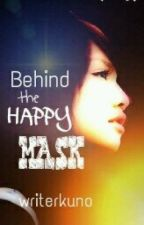 Behind The Happy Mask by writerkuno