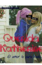 Querida Katherine by SweetLadyBlack