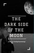 The Dark Side of the Moon by booksgiveyouwings