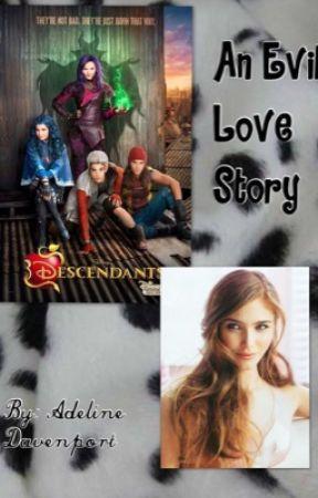 An Evil Love Story (A Carlos De Vil/Disney Descendants fanfic) by Evie_Austin