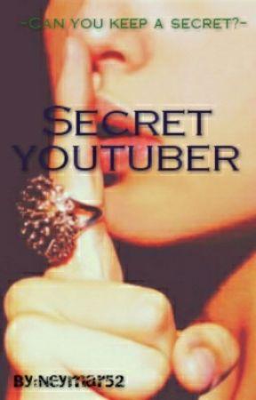 Secret youtuber by Neymar52