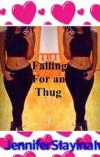 Falling for a thug by Youngin2X