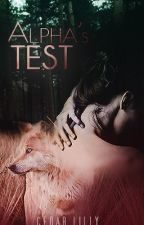 Alpha's Test  by Cedar_Lilly