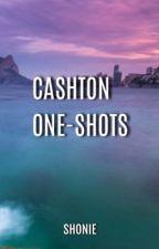 Cashton One Shots by Shonie5SOS