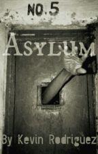 Asylum #Wattys2015 by kevinrodz98