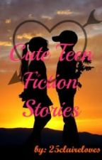 Cute Teen Fiction Stories for you ^o^ !!!! by SweetAthena