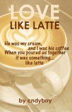 Love like Latte by vanillatte