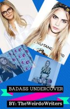 BadAss UnderCover by theweirdowriters
