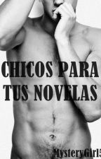 Chicos para tus novelas by MysteryGirl50