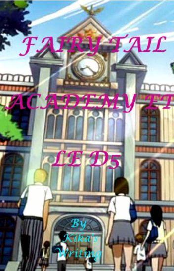 Fairy Tail Academy et le D5