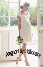 pregnant by a billionaire by itzdayluv
