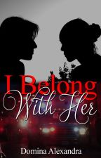 I Belong With You (Lesbian Story) by DominaAlexandra