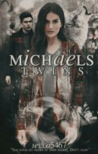 The Michaels Twins [Book One in the Hard at Heart series] by Jello5467