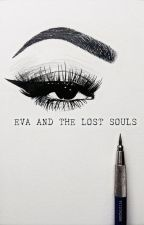 eva and the lost souls by nostalgiia