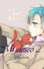 Mi deseo 2 by Kurolovers