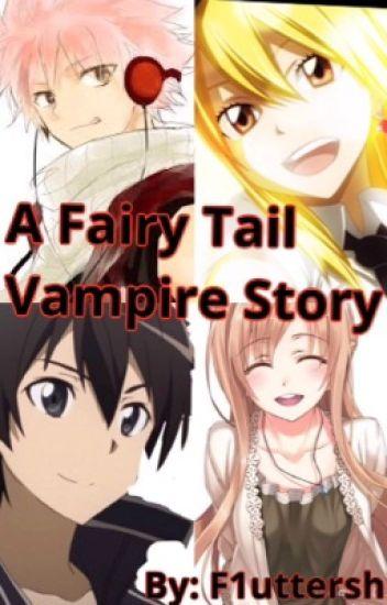 A fairy Tail Vampire Story