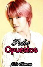 Polos opuestos (YeolJong) by JulieOkamoto