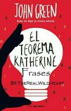 El Teorema Katherine [Frases] John Green by JBumez