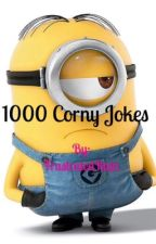♡1000 Corny Jokes♡ [Completed] by makinglettersoflove