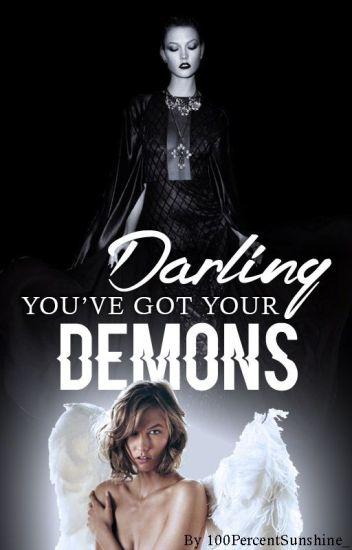 Darling You've Got Your Demons | Kaylor