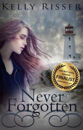 Never Forgotten, Chapters 1-3 by KellyRisser