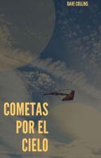 Cometas Por El Cielo by Dave_Collins
