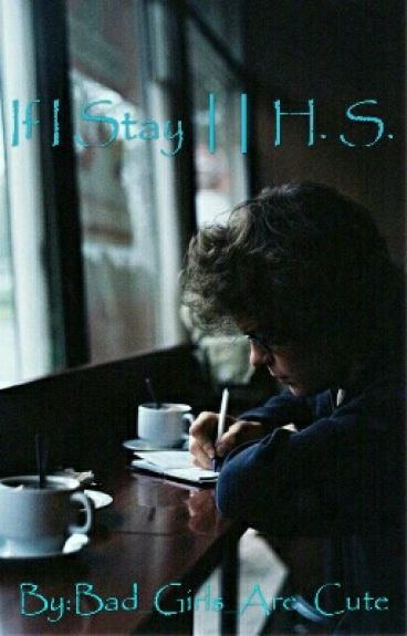 If I Stay || Harry Styles. ||