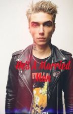 He's A Married Man | Andy Biersack |  by LastRites