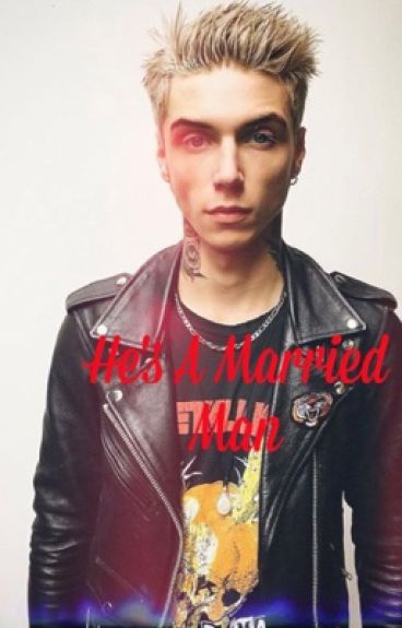 He's A Married Man | Andy Biersack |