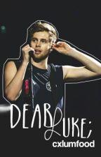 Dear Luke. by cxlumfood