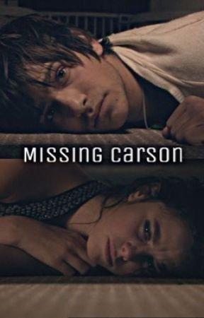 Missing Carson by allycatt136