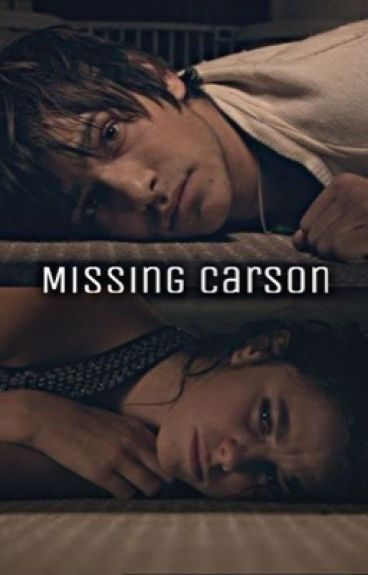 Missing Carson by allycatt136