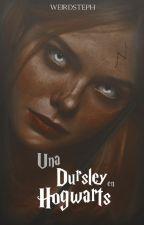 Una Dursley en Hogwarts (DYB1) by xxcutegurlsxx