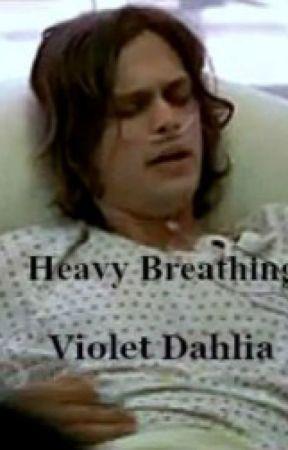 Heavy Breathing (Sick Spencer Reid story) -