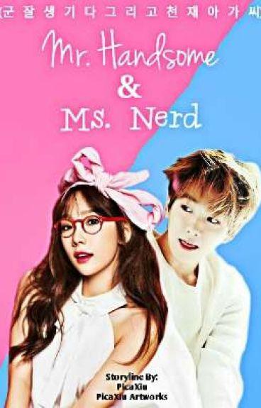 Mr. Handsome & Ms. Nerd (BaekYeon FF)
