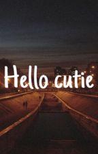 Hello Cutie by liamscutebritishbum