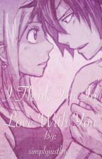 {GrayLu} - I think I'm in L♥︎VE With You by simplyjustbree