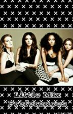 Little Mix Preferences by therapism