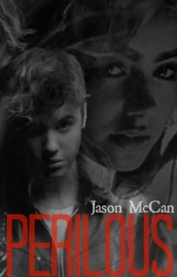 Perilous ! ( A Jason McCann Love Story ) Completed