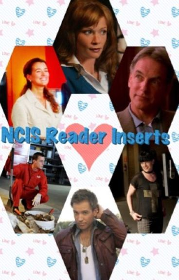 NCIS reader inserts
