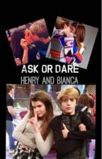 Ask or Dare Henry and Bianca by BiancaSisOfButchy