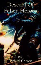 Descent of Fallen Heroes by SamuelCarson