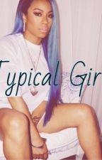 Typical Girl by _persiangoddess