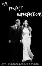 Our Perfect Imperfections - Jolex by geeksfreaksanddeeks