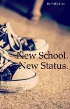 New school. New status. (boyxboy) by WorldEditor
