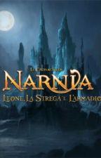 Le Cronache di Narnia- Il Leone, la Strega e l'Armadio.(Rivisitata.) by sterekloving99