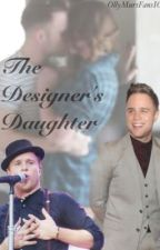The Designer's Daughter- (Olly Murs Fanfic) by OllyMursFansIG
