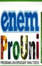 ENEM, SISU e PROUNI (Dicas, comentários e testemunho) by GabrielBranco