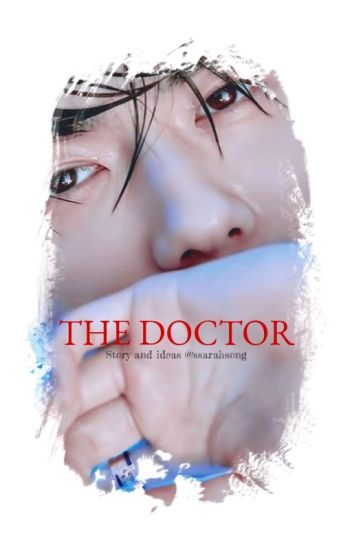 The Doctor [EXO's SEHUN FANFICTION]